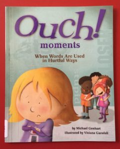 Book: Ouch! Moments When Words Are Used in Hurtful Ways